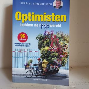 Optimisten hebben de hele wereld Charles Groenhuijsen cover